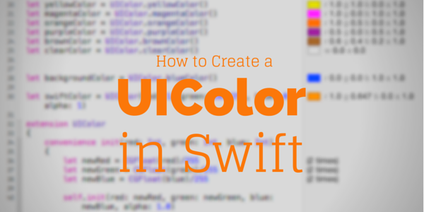 How to Create a UIColor in Swift