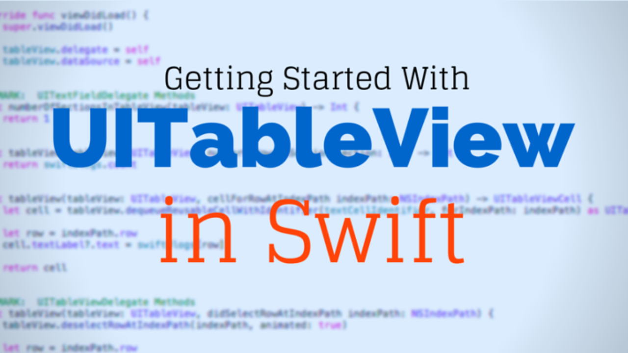 Getting Started With UITableView in Swift