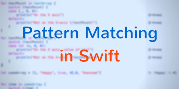 Pattern Matching in Swift