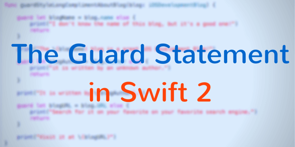 The Guard Statement In Swift Title