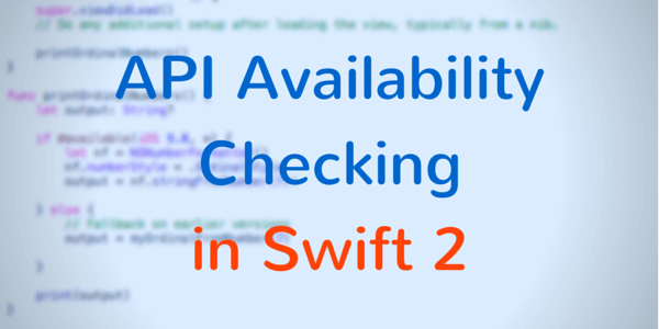 API Availability Checking In Swift 2